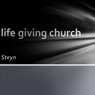 A Life giving church – Johan Steyn – English