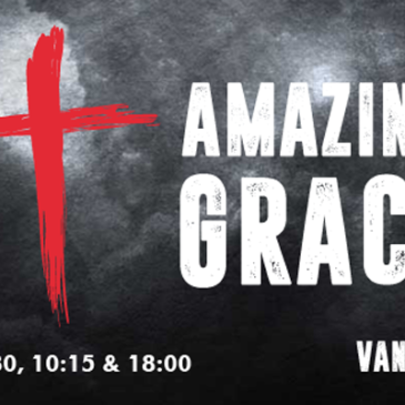 Amazing Grace – Part 1