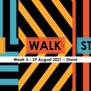SIT WALK STAND – Week 5